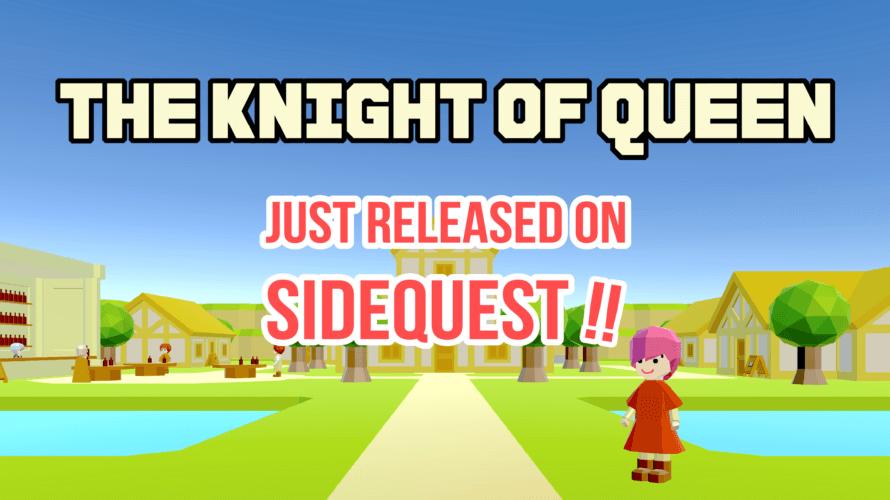Oculus Quest にてプレイ可能に。VR専用ターン制コマンドバトルRPG「ナイトオブクイーン」が SideQuest にて販売開始。