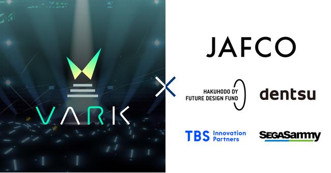 バーチャルライブプラットフォーム「VARK」を運営する株式会社VARKがシリーズBとして6億円の資金調達を実施